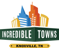 Incredible Towns - Knoxville, TN  •