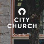 City Church Knoxville TN